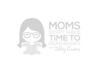 Moms Don't Have Time to Read Books Podcast Interview